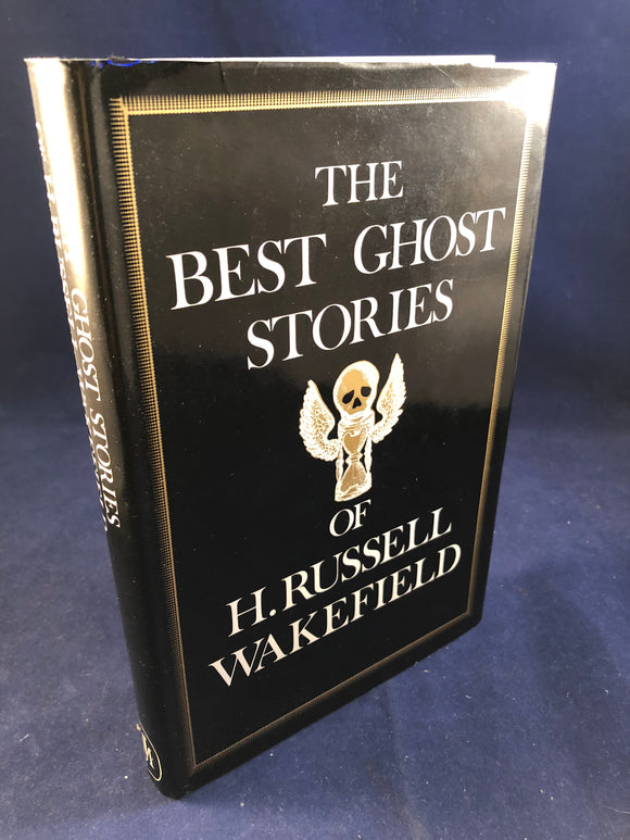 H. R. Wakefield - Richard Dalby (ed), The Best Ghost Stories of H. Russell Wakefield, John Murray, 1978.