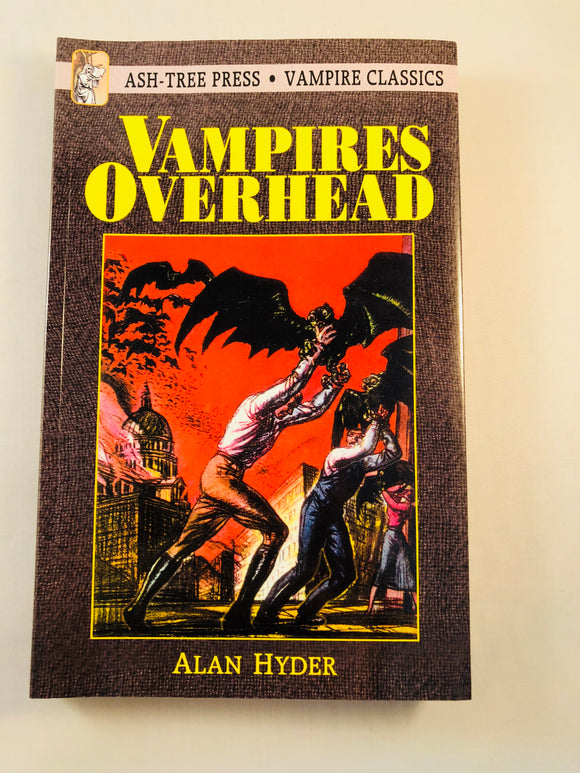 Alan Hyder - Vampires Overhead, Ash-Tree Press 2002, Classic Macabre Paperback
