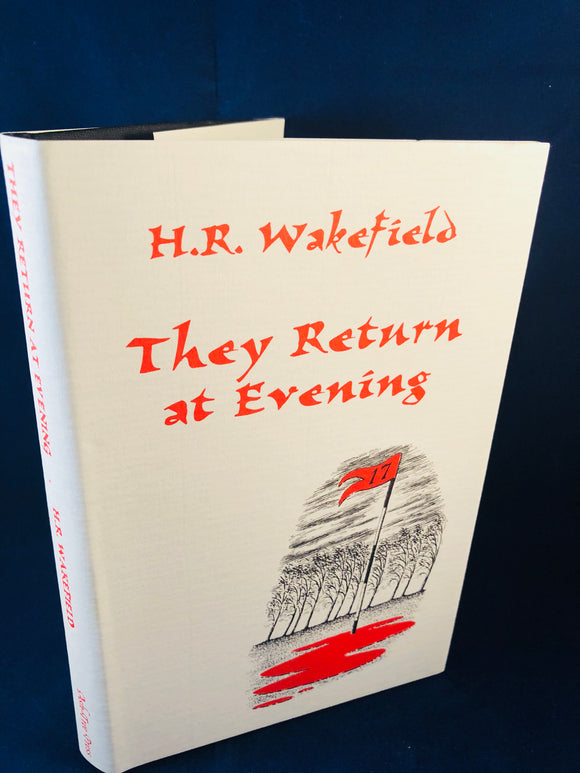 H. R. Wakefield - They Return at Evening, A Book of Ghost Stories, Ash-Tree Press 1995, Limited to 300 Copies, Presentation Copy, Post Card