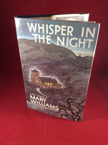 Mary Williams, Whisper in the Night, William Kimber, 1979, First Edition.