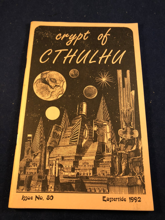 Crypt of Cthulhu - A Post-structuralust Thriller and Theological Journal, Volume 11, Number 2, Eastertide 1992, Robert M. Price, S. T. Joshi & Will Murray