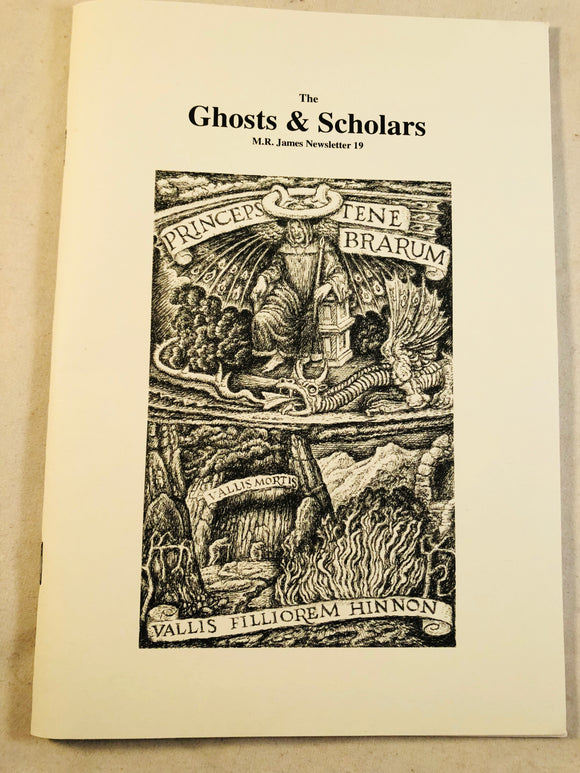 The Ghosts & Scholars - M. R. James Newsletter, Haunted Library Publications, Issue 19