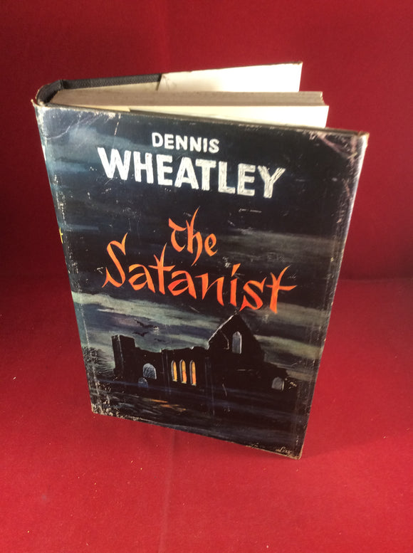 Dennis Wheatley, The Satanist, Hutchinson, 1960, First Edition, Signed and Inscribed.