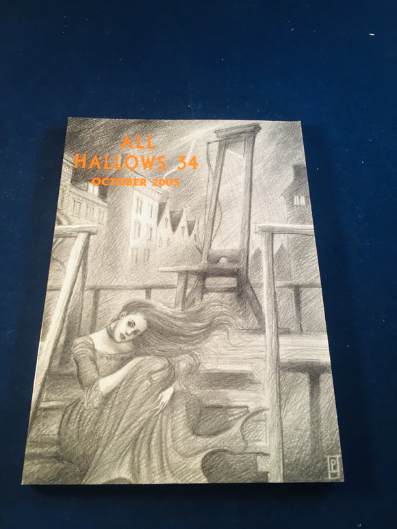 All Hallows 34 - October 2003, The Journal of the Ghost Story Society, Barbara Roden & Christopher Roden, Ash-Tree Press