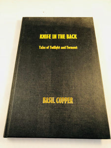 Basil Copper - Knife in the Back, Tales of Twilight and Torment, Cauchemar 2005, Limited Signed Edition