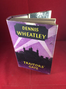 Dennis Wheatley, Traitor's Gate, Hutchinson, 1958, First Edition, Signed and Inscribed.