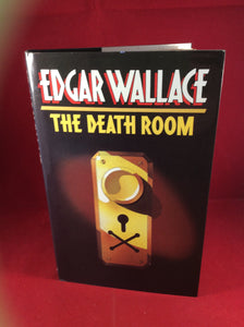 Edgar Wallace - The Death Room, William Kimber, 1986, First Edition, Signed and Inscribed.