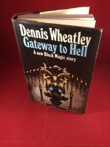 Dennis Wheatley, Gateway to Hell: A New Black Magic Story, Hutchinson, 1970, First Edition, Signed and Inscribed.