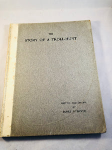 James McBryde - The Story of a Troll-Hunt, Cambridge University Press 1904, Introduction by M. R. James