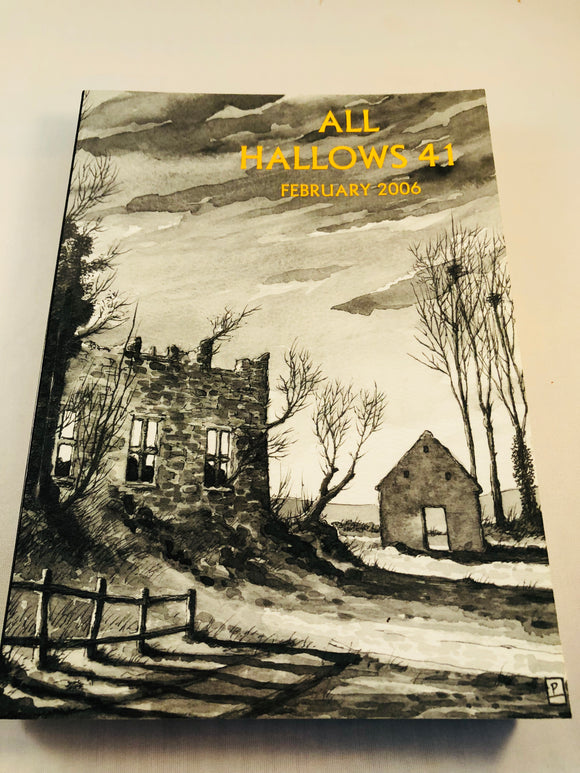 All Hallows 41 - Feb 2006, The Journal of the Ghost Story Society, Barbara Roden & Christopher Roden, Ash-Tree Press