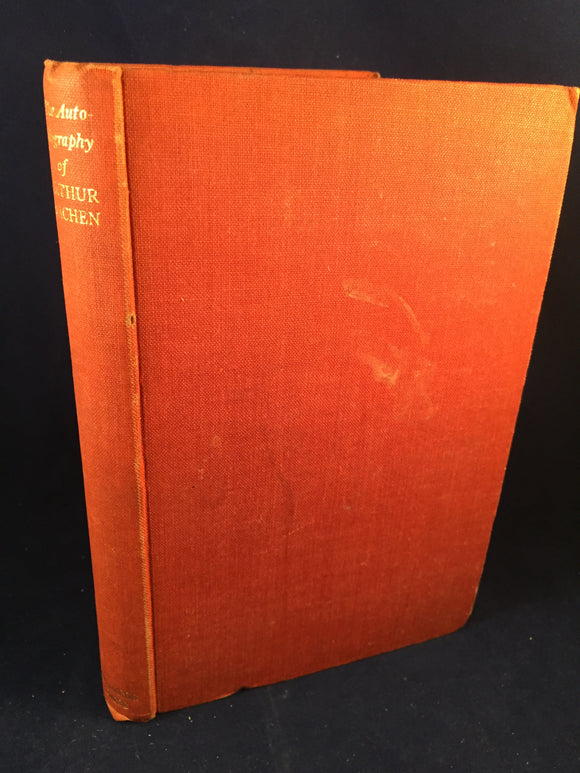 Arthur Machen - The Autobiography of Arthur Machen, Richards Press, 1951
