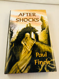 Paul Finch - After Shocks, Ash-Tree Press 2001, Limited to 500 Copies