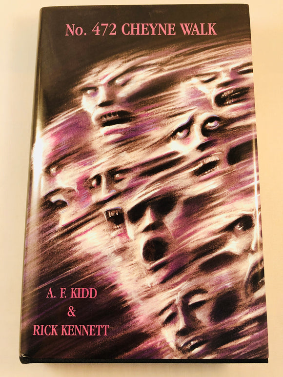 A. F. Kidd & Rick Kennett - No. 472 Cheyne Walk, Carnacki: The Untold Stories, Ash-Tree Press 2002, Limited to 500 Copies, Inscribed by Rick Kennett