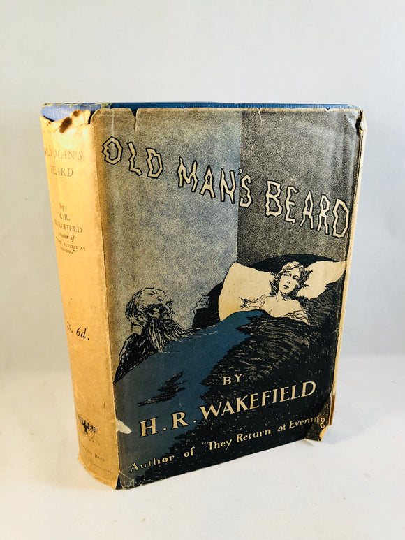 H. R. Wakefield - Old Man's Beard, Fifteen Disturbing Tales, Geoffrey Bles, London 1929, 1st Edition, 2nd Issue (Review Copy)