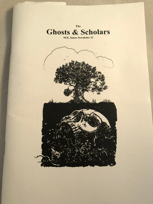 The Ghosts & Scholars - M. R. James Newsletter, Haunted Library Publications, Issue 23 (April 2013)