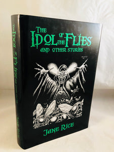 Jane Rice - The Idol of the Flies and Other Stories, Midnight House 2003, 1st edition, 1st printing, 286/500