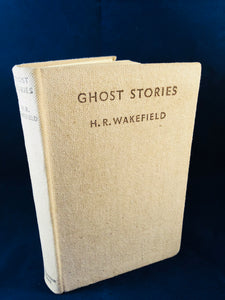 H. R. Wakefield - Ghost Stories, Johnathan Cape, Florin Books 1932, 1st Edition