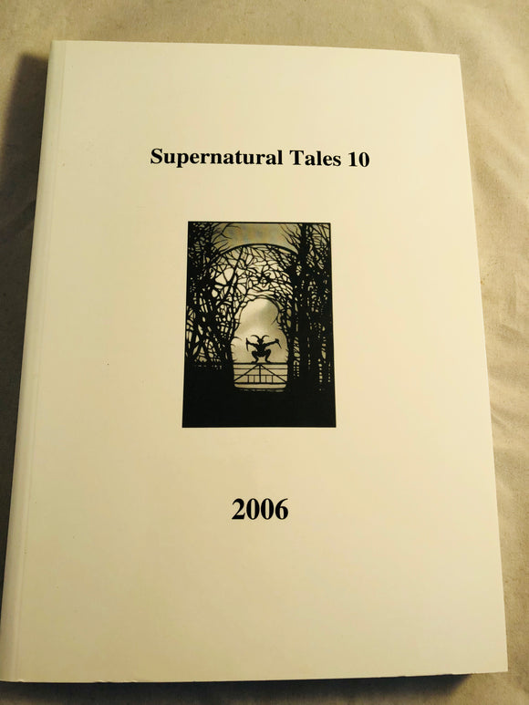 Supernatural Tales 10, 2006 - David Longhorn