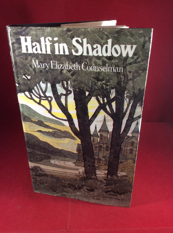 Mary Elizabeth Counselman, Half in Shadow, William Kimber, 1980.