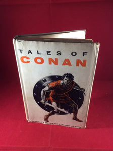 Robert E. Howard and L. Sprague de Camp, Tales of Conan, Gnome Press, 1955, First Edition.