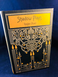 Reggie Oliver - Shadow Plays, Egaeus Press 2012, 1st Edition, Signed by Reggie Oliver