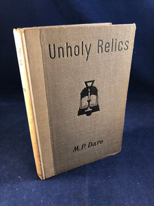 M.P. Dare - Unholy Relics and other Uncanny Tales, Longmans Green 1947, 1st US Edition