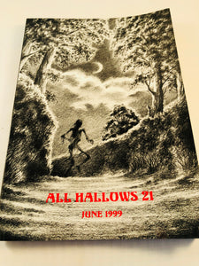 All Hallows 21 - June 1999, The Journal of the Ghost Story Society, Barbara Roden & Christopher Roden, Ash-Tree Press