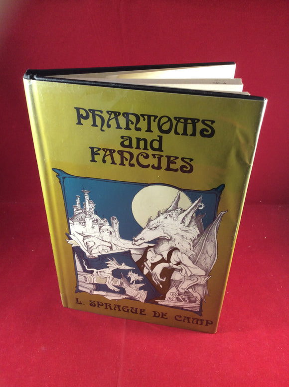 L. Sprague de Camp, Phantoms & Fancies, The Mirage Press, 1972, Limited Edition 519/1000, Signed by author.