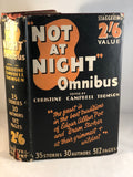 "Christine Campbell Thomson - ""Not at Night"" Omnibus, Selwyn & Blount 1936, 1st Edition"