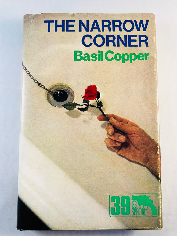 Basil Copper - The Narrow Corner (39), Robert Hale 1983, 1st Edition, Inscribed & Signed