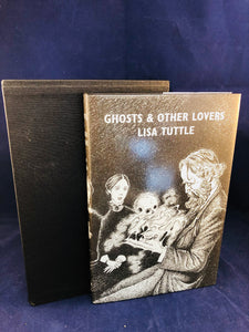 Lisa Tuttle, Ghosts & Other Lovers, Sarob Press, 2002, Sarob , Signed, Limited