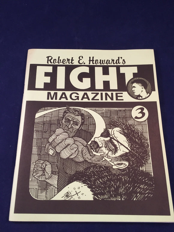 Robert E. Howard's - Fight Magazine No.3, Necronomicon 1991, First Printing, Inscribed Bill Price to Richard Dalby