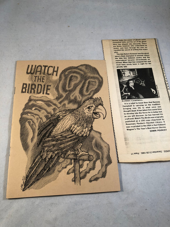 Ramsey Campbell - Watch the Birdie, Haunted Library 1984, Rosemary Pardoe, Copy number 15/100 Signed by Ramsey Campbell