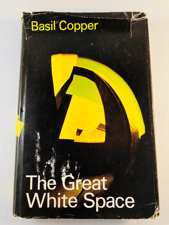 Basil Copper - The Great White Space, Robert Hale 1974, 1st Edition, Inscribed