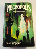 Basil Copper - Necropolis, Arkham House 1980, 1st Edition, Inscribed & Signed