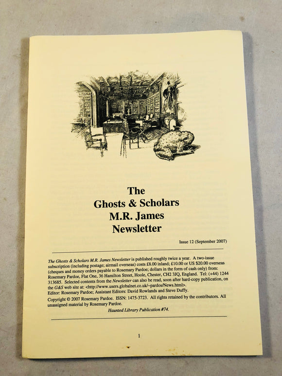 The Ghosts & Scholars - M. R. James Newsletter, Haunted Library Publications, Issue 12 (September 2011)