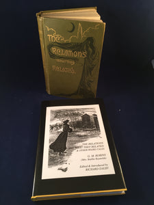 G. M. Robins - The Relations and What They Related, Hutchinson 1901 (1st Edition) & Sarob Press 2003 Edition, Mistresses of the Macabre Volume 6