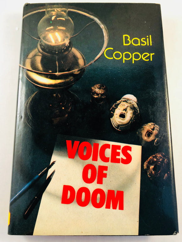 Basil Copper - Voices of Doom, Robert Hale 1980, 1st Edition, Inscribed and Signed