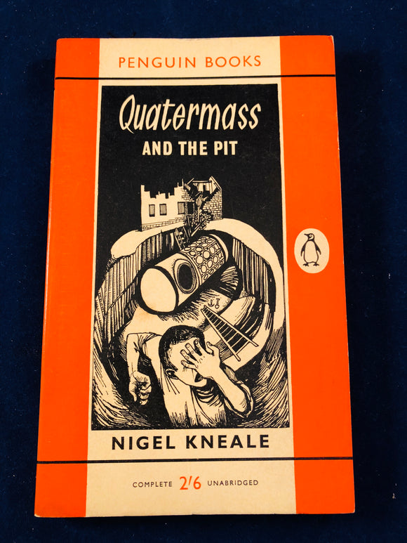 Nigel Kneale - Quatermass and The Pit, Penguin 1960