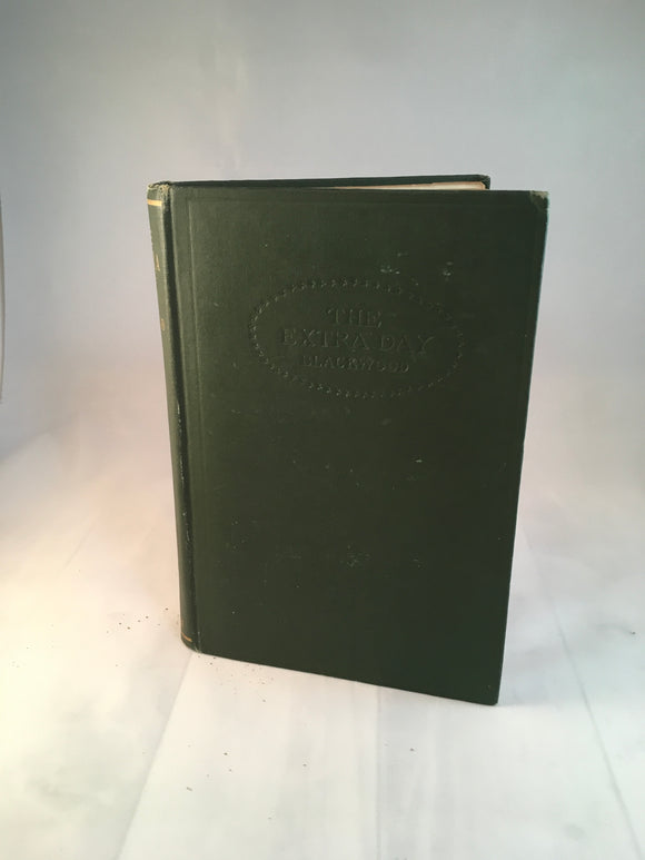 Algernon Blackwood - The Extra Day, The Macmillan Company New York 1915, 1st Edition