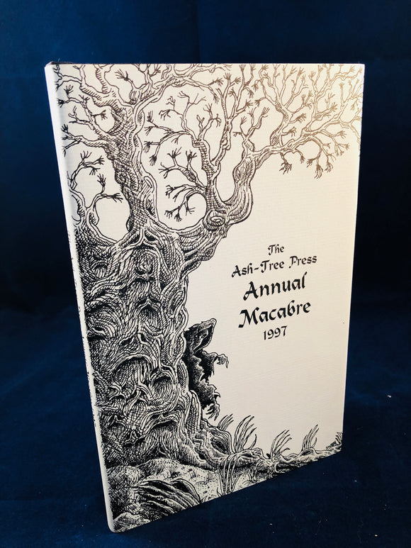 The Ash-Tree Press Annual Macabre 1997, Limited to 500 Copies, Inscribed