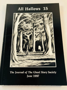 All Hallows 15 - June 1997, The Journal of the Ghost Story Society, Barbara Roden & Christopher Roden, Ash-Tree Press