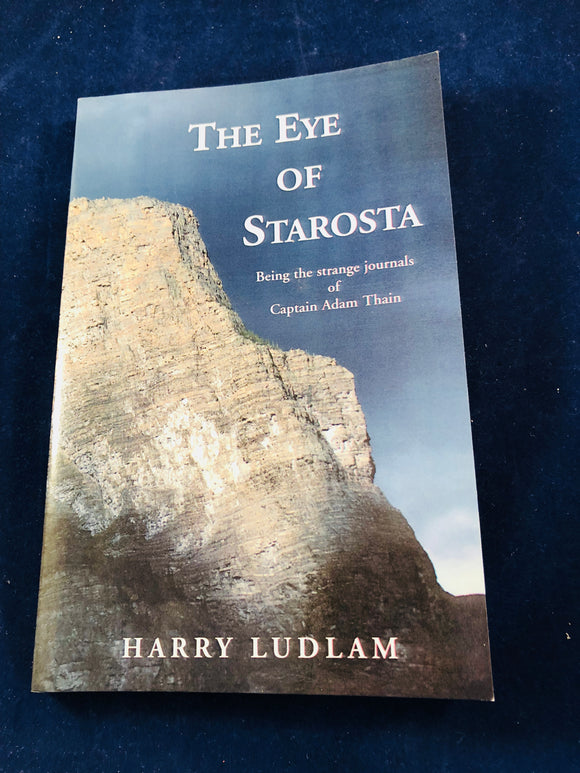 Harry Ludlam - The Eye of Starosta, UPSO 2005, 1st Edition, Inscribed and Signed