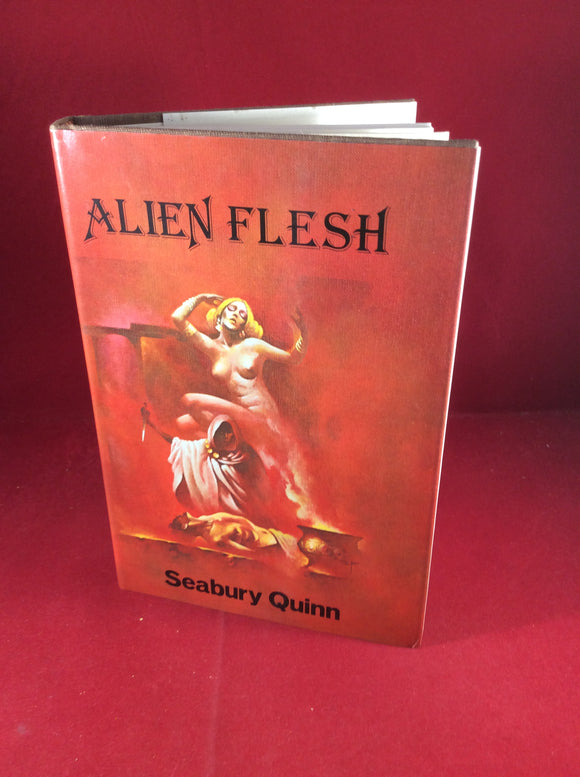 Seabury Quinn, Alien Flesh, Oswald Train, 1977, First Edition.
