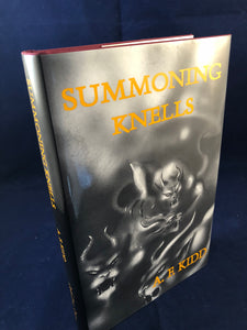 A. F. Kidd - Summoning Knells, Ash-Tree Press 2000, Limited to 500 Copies, Inscribed with some correspondence