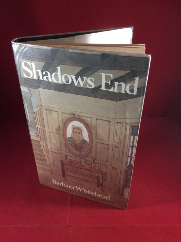 Barbara Whitehead, Shadows End, William Kimber, 1984, First Edition.