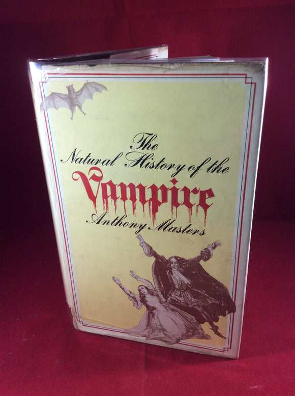 Anthony Masters, The Natural History of the Vampire, Rupert Hart-Davis, 1972, First Edition.