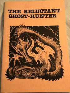 The Reluctant Ghost-Hunter by Rick Kennett - Haunted Library, Rosemary Pardoe 1991