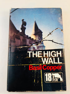 Basil Copper - The High Wall (18), Robert Hale 1975, 1st Edition, Inscribed