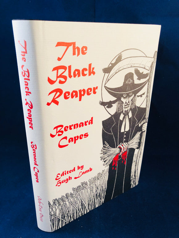 Bernard Capes - The Black Reaper, Ash-Tree Press 1999, Limited to 600 Copies, Inscribed & Correspondence